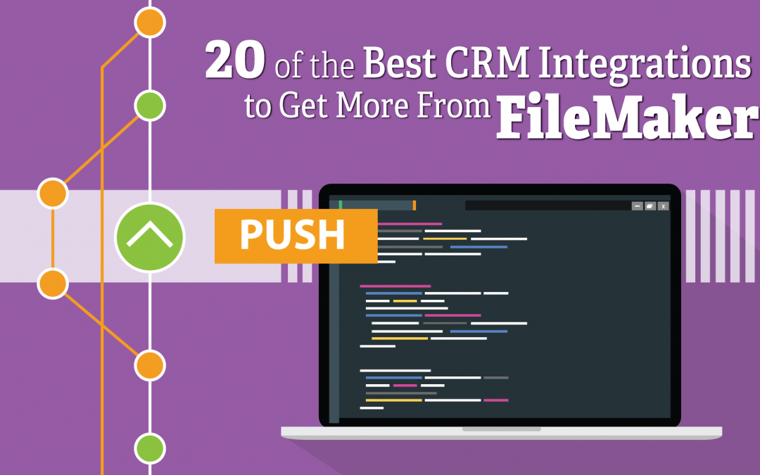 20 of the Best CRM Integrations to Get More From FileMaker